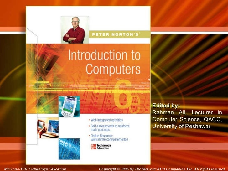 McGraw-Hill Technology Education Copyright   © 2006 by The McGraw-Hill Companies, Inc. All rights reserved. Edited by:  Ra...