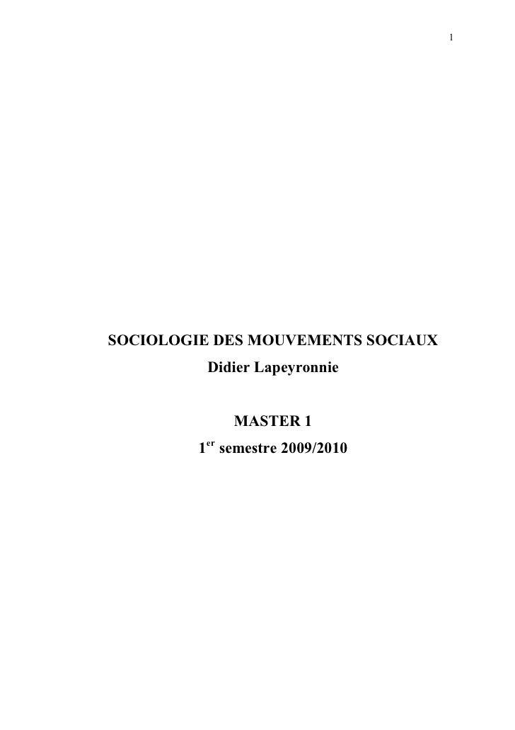 1SOCIOLOGIE DES MOUVEMENTS SOCIAUX          Didier Lapeyronnie              MASTER 1         1er semestre 2009/2010