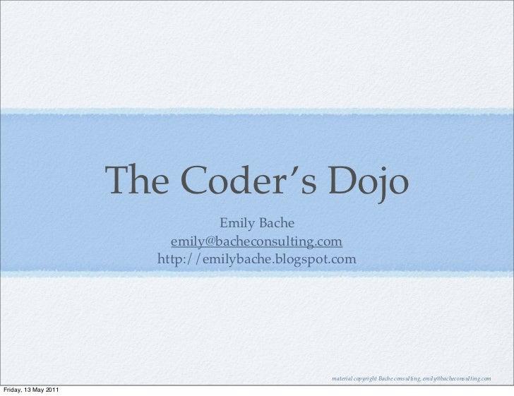 The Coder's Dojo                                 Emily Bache                          emily@bacheconsulting.com           ...