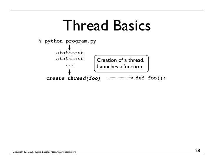 Thread Basics                        % python program.py                                        statement                 ...