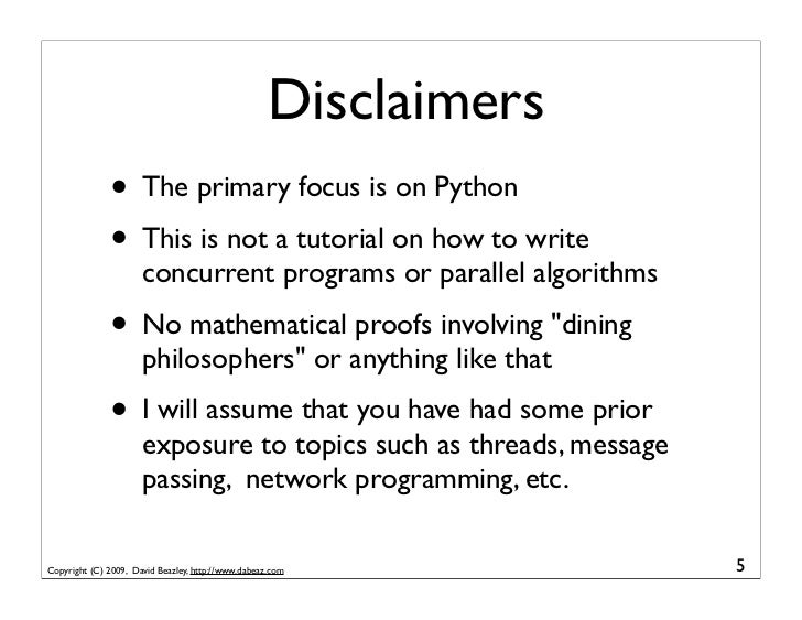 Disclaimers               • The primary focus is on Python               • This is not a tutorial on how to write         ...