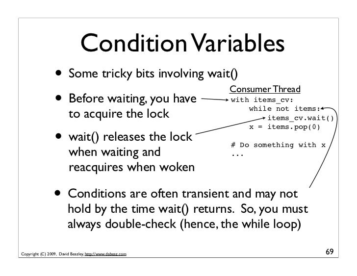 Condition Variables                  • Some tricky bits involving wait()                                                  ...