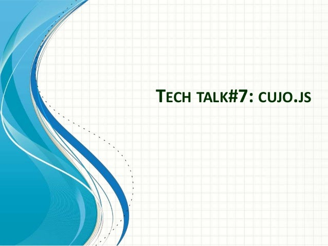 TECH TALK#7: CUJO.JS