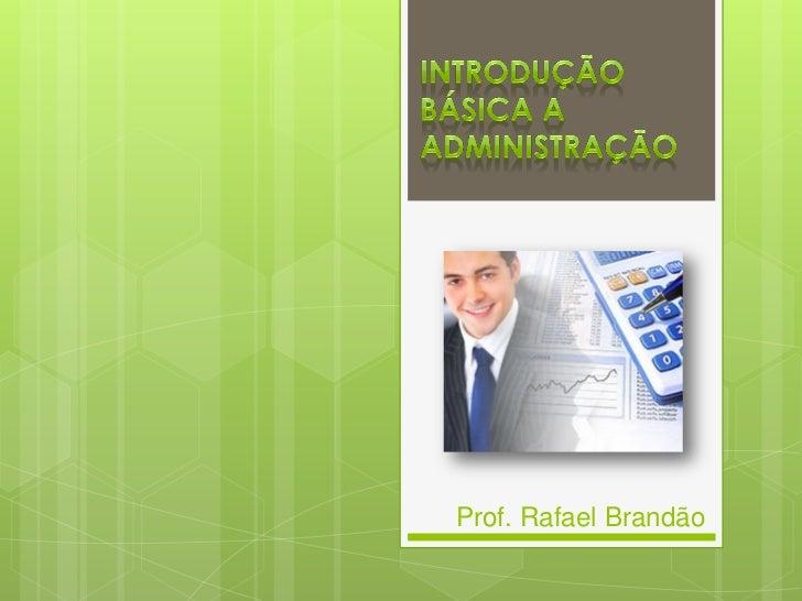 Prof. Rafael Brandão