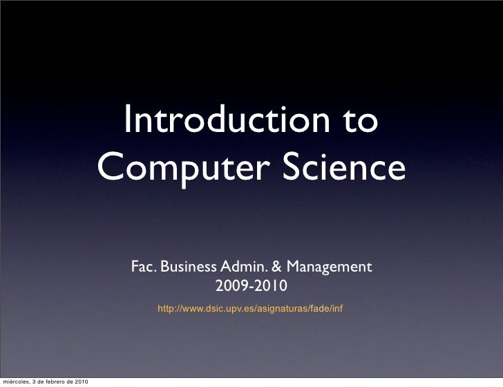 Introduction to                                   Computer Science                                     Fac. Business Admin...