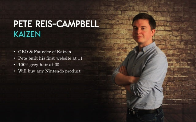 Kaizen Event - Pete Reis-Campbell Introduces The Future of Content Marketing Slide 2