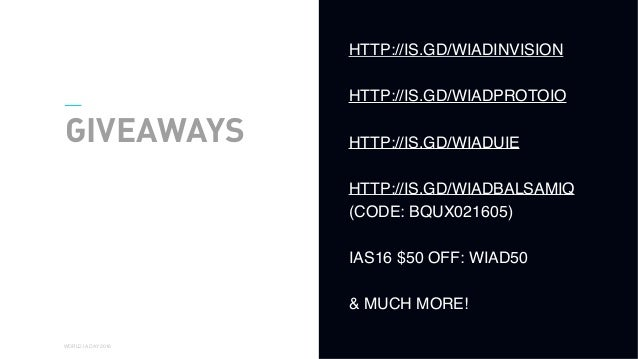 01 WORLD IA DAY 2016 GIVEAWAYS HTTP://IS.GD/WIADINVISION HTTP://IS.GD/WIADPROTOIO HTTP://IS.GD/WIADUIE HTTP://IS.GD/WIADBA...