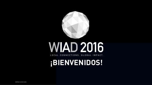 WORLD IA DAY 2016 ¡BIENVENIDOS!