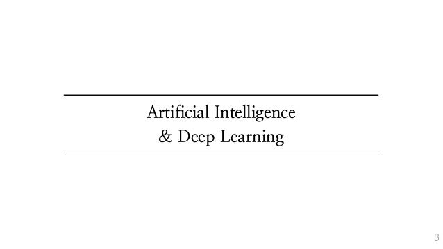 Artificial Intelligence & Deep Learning 3