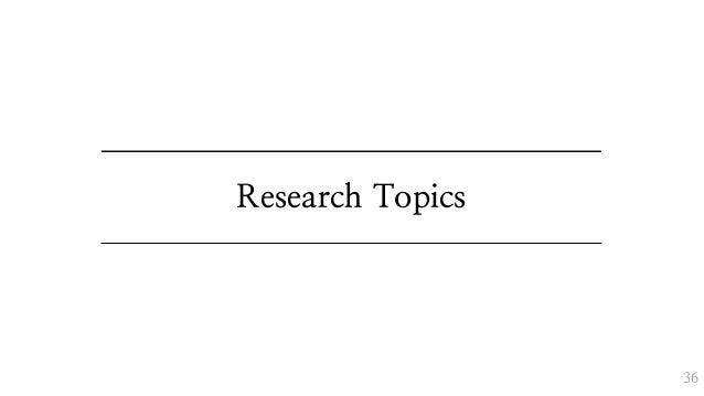 Research Topics 36