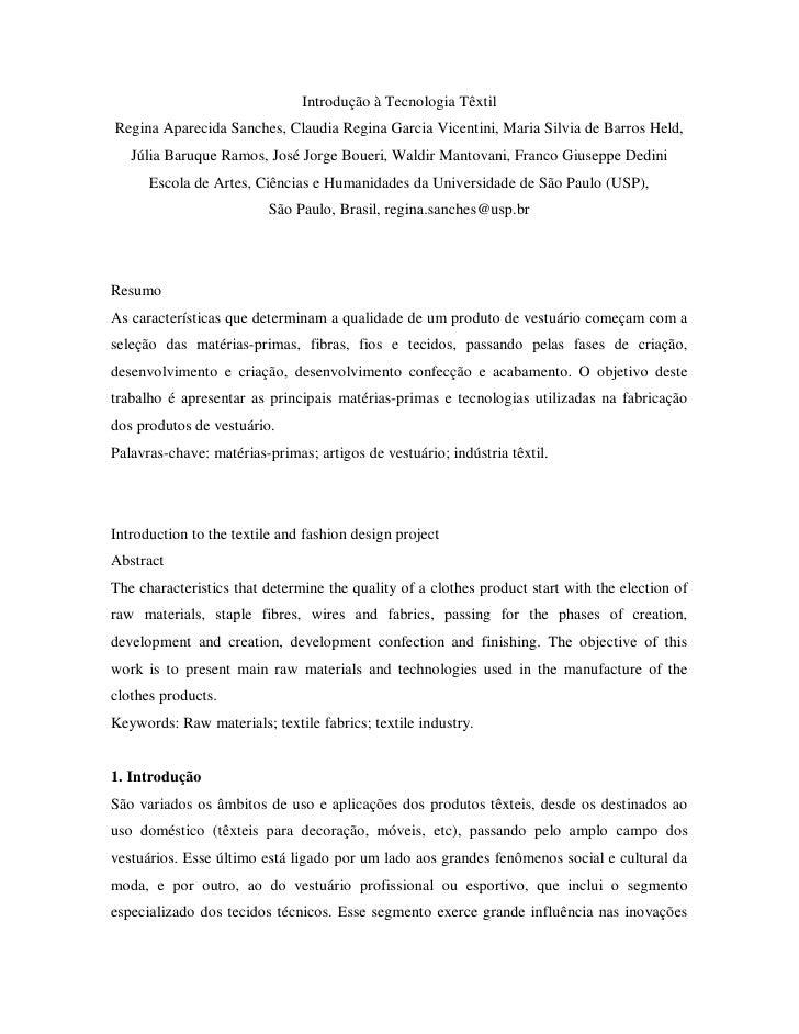 Introdução à Tecnologia Têxtil Regina Aparecida Sanches, Claudia Regina Garcia Vicentini, Maria Silvia de Barros Held,    ...
