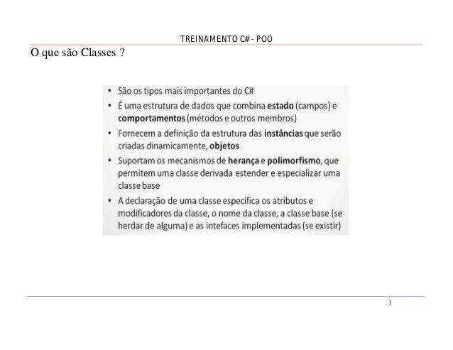 TREINAMENTO C# - POO  O que são Classes ?  1