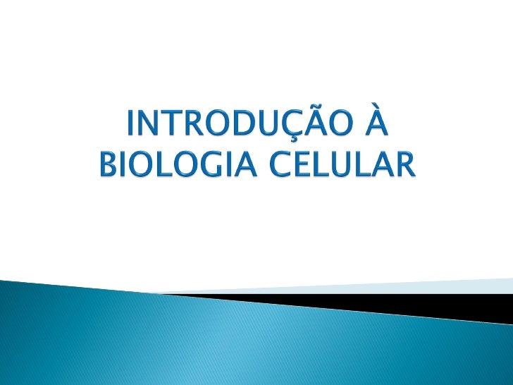 Biologia é a ciência que estuda a vidaO estudo da vida vai da escala microscópicadas moléculas e células que constituem os...
