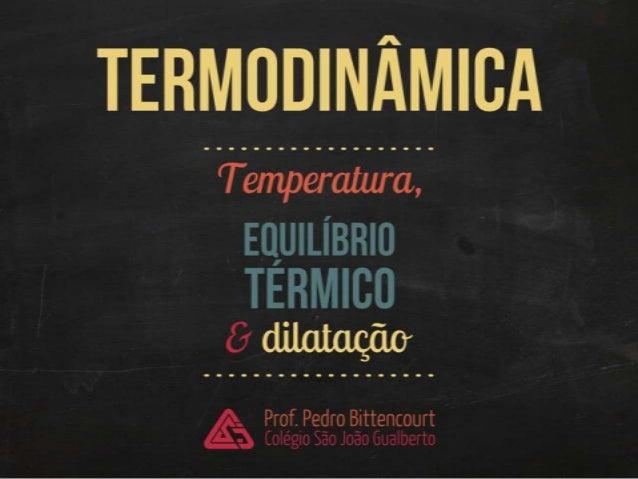 Termodinâmica: introdução