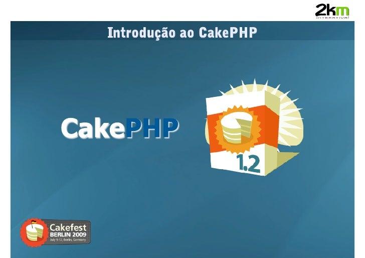 Introdução ao CakePHP
