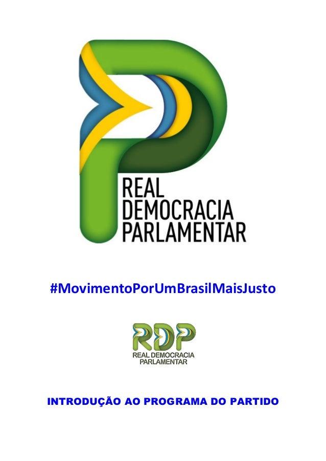 #MovimentoPorUmBrasilMaisJusto INTRODUÇÃO AO PROGRAMA DO PARTIDO