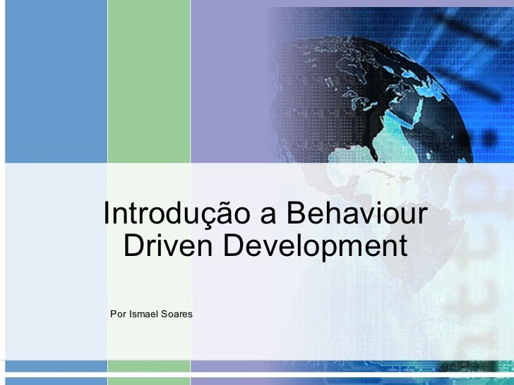 Introdução a Behaviour Driven Development Por Ismael Soares