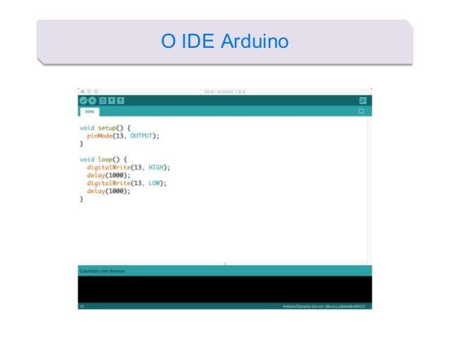 O IDE Arduino