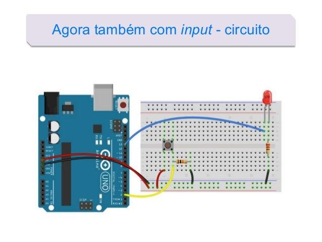 Agora também com input - circuito