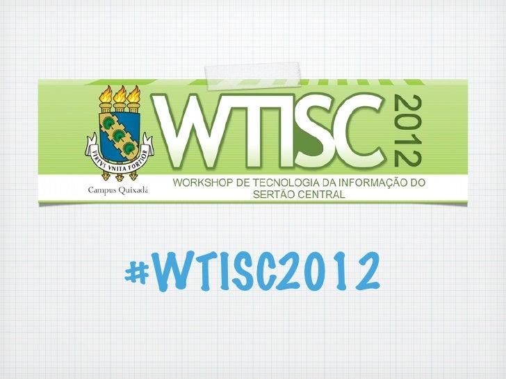 #WTISC2012
