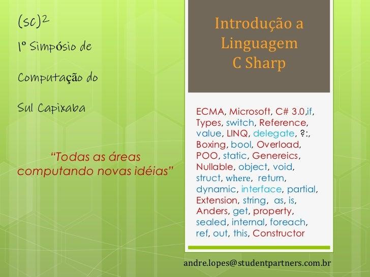 (sc)2                             Introdução a1º Simpósio de                     Linguagem                                ...