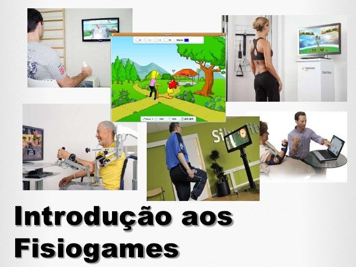 IntroduçãoaosFisiogames<br />