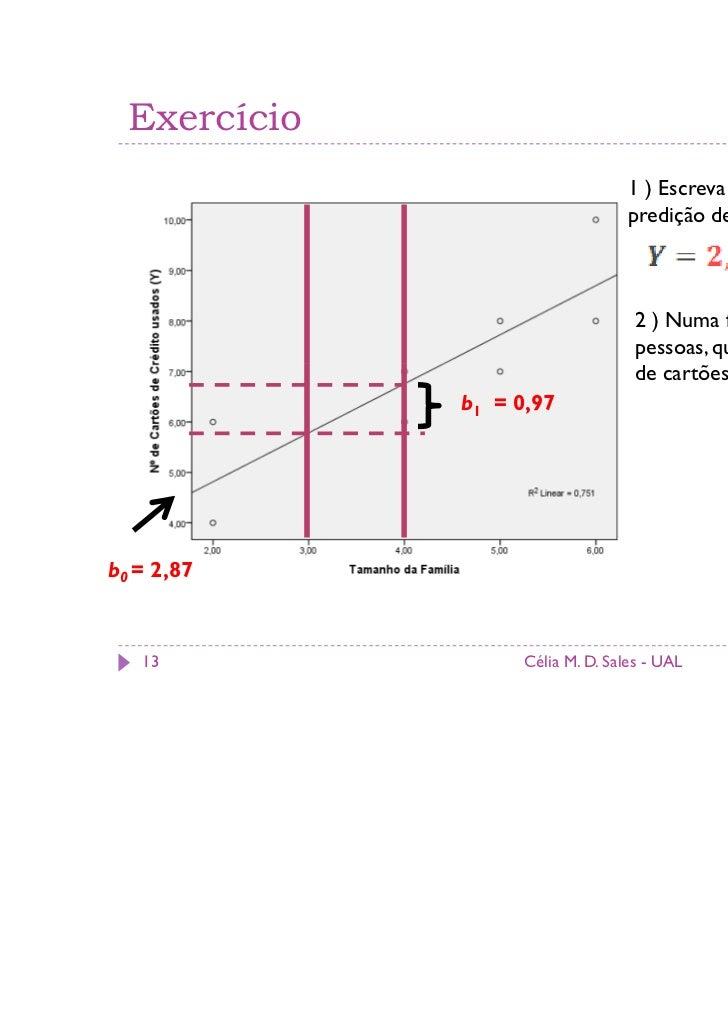 Exercício                                  1 ) Escreva a equação de                                  predição de Y em funç...