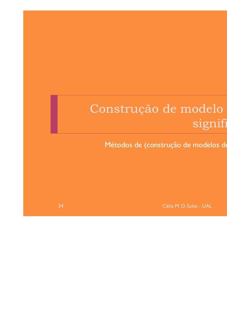 Construção de modelo inicial                    significativo       Métodos de (construção de modelos de) regressão34     ...