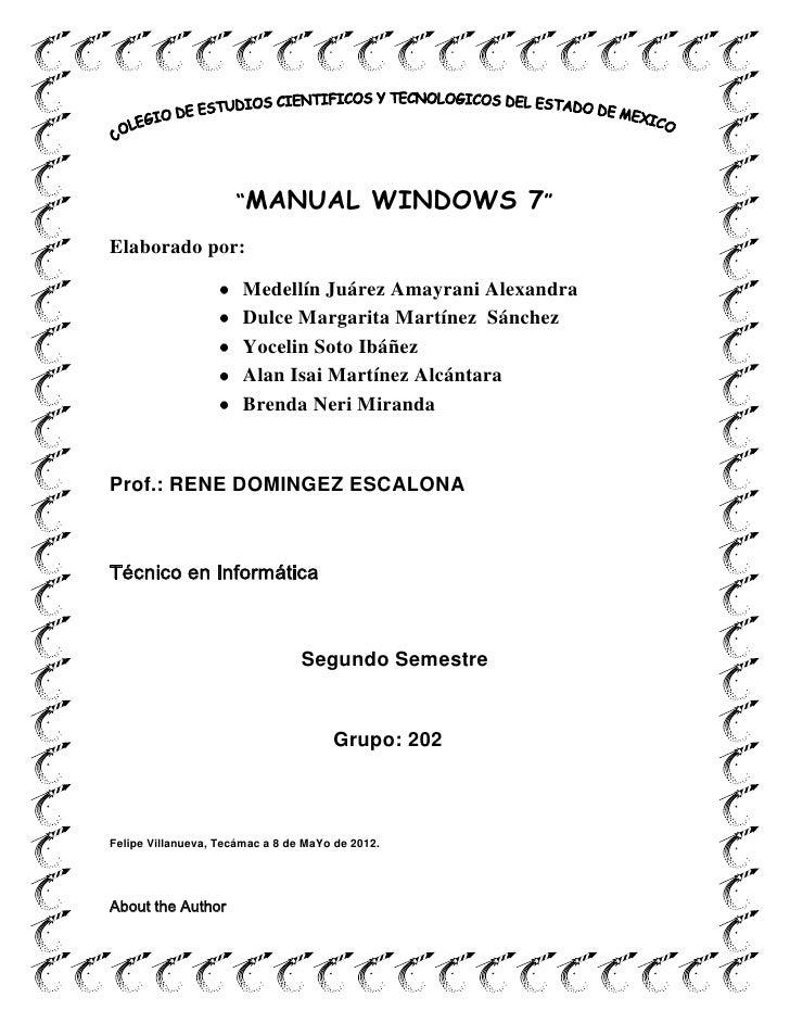 """MANUAL                WINDOWS 7""Elaborado por:                       Medellín Juárez Amayrani Alexandra                  ..."