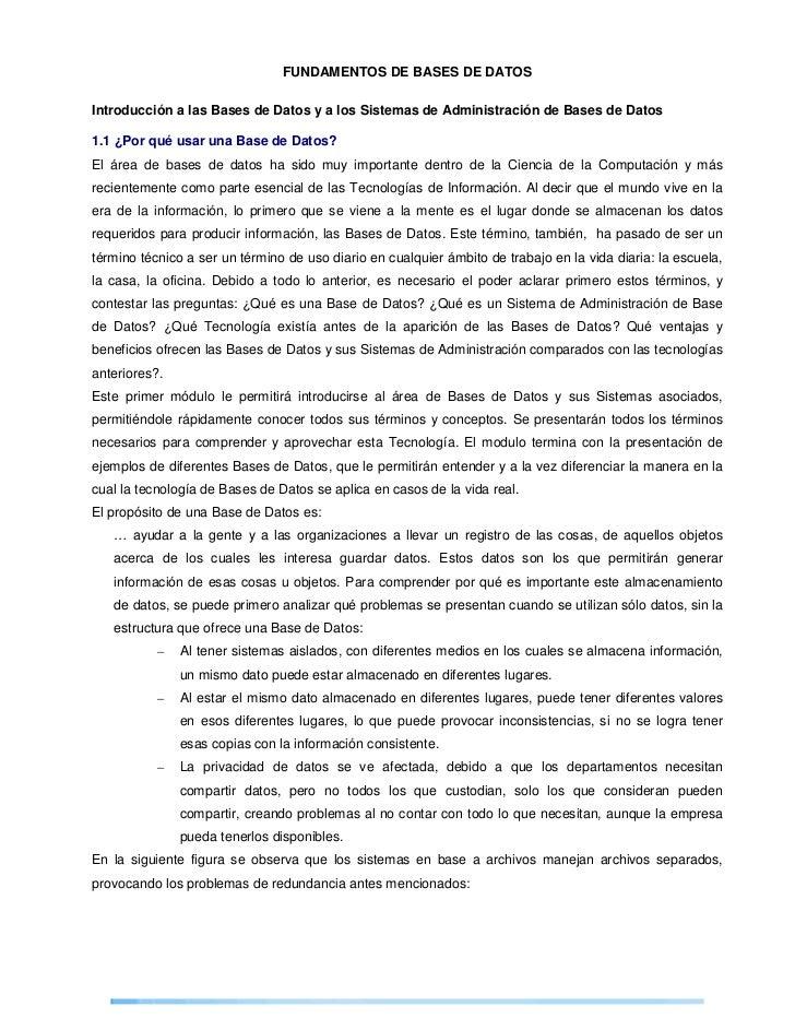 FUNDAMENTOS DE BASES DE DATOSIntroducción a las Bases de Datos y a los Sistemas de Administración de Bases de Datos1.1 ¿Po...