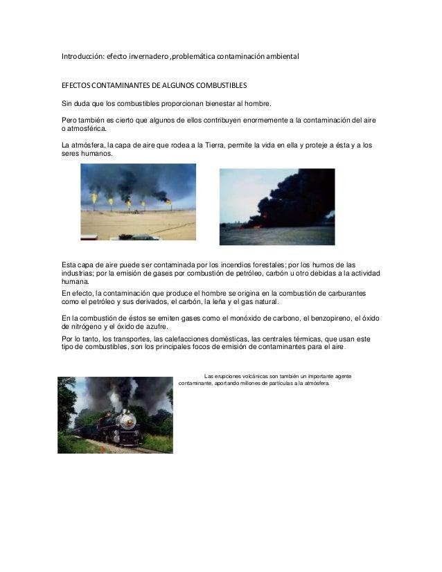 Introducción: efecto invernadero ,problemática contaminación ambiental  EFECTOS CONTAMINANTES DE ALGUNOS COMBUSTIBLES Sin ...