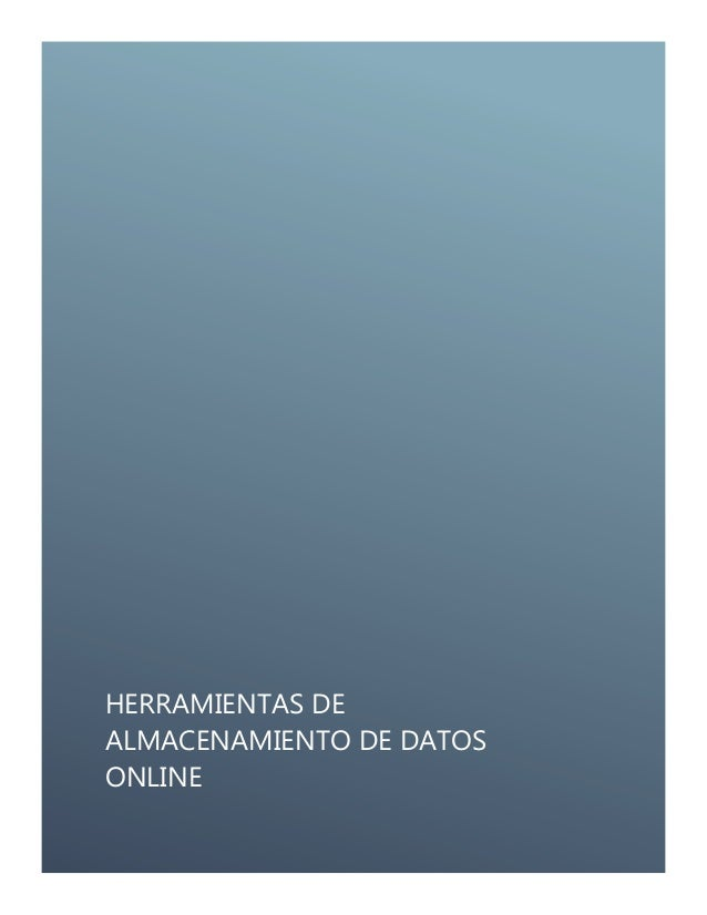 HERRAMIENTAS DE ALMACENAMIENTO DE DATOS ONLINE