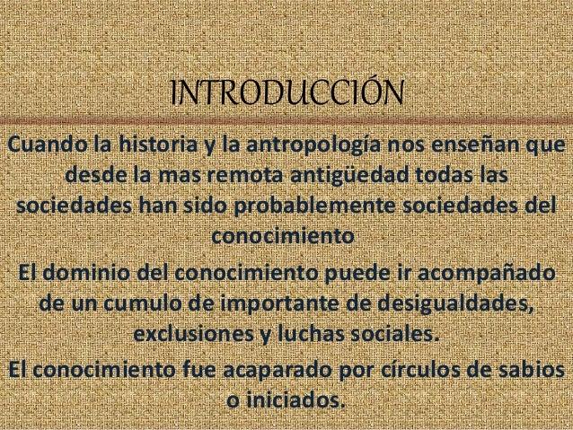 INTRODUCCIÓN Cuando la historia y la antropología nos enseñan que desde la mas remota antigüedad todas las sociedades han ...