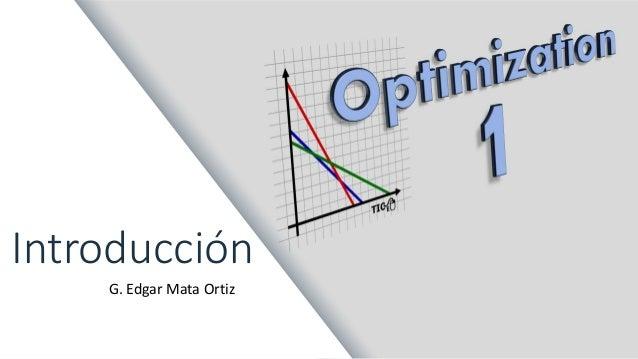 Introducción G. Edgar Mata Ortiz