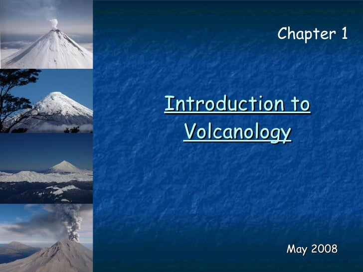 Introduction to Volcanology May 2008 Chapter 1