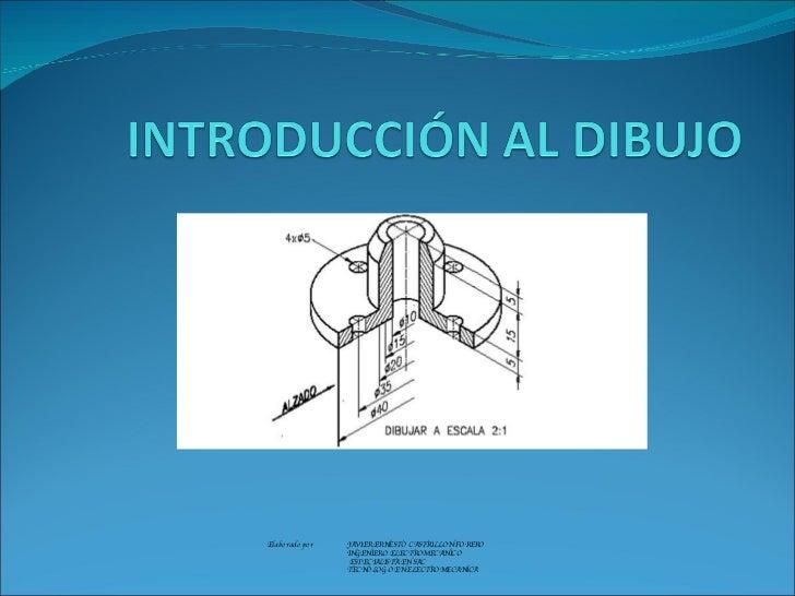Elaborado por  JAVIER ERNESTO CASTRILLON FORERO INGENIERO ELECTROMECANICO   ESPECIALISTA EN SAC TECNOLOGO EN ELECTROMECANI...