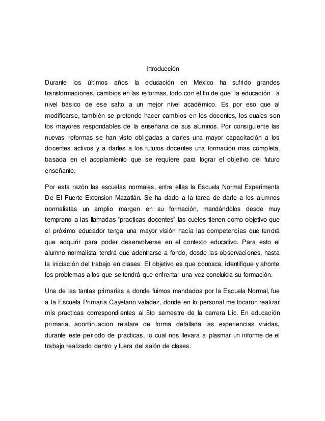 Introducción Durante los últimos años la educación en Mexico ha sufrido grandes transformaciones, cambios en las reformas,...