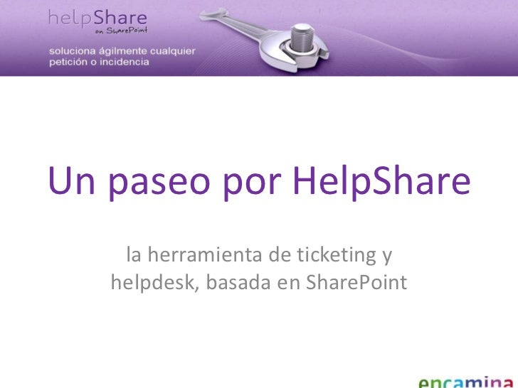 HelpShare, sistema de ticketing y helpdesk basada en SharePoint