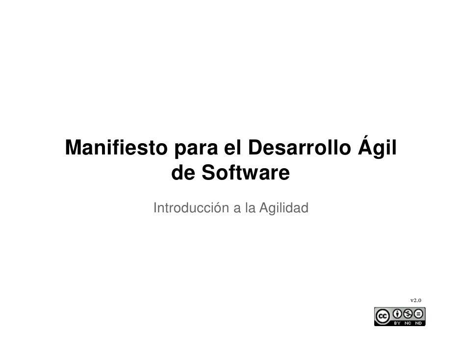 Manifiesto para el Desarrollo Ágil          de Software         Introducción a la Agilidad                                ...