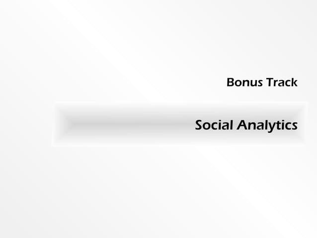 Social AnalyticsBonus Track