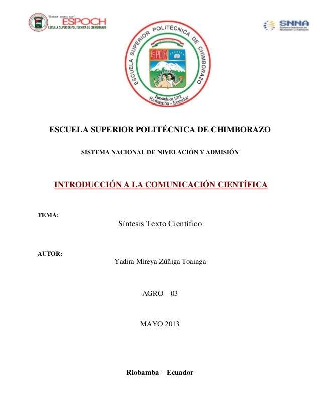 ESCUELA SUPERIOR POLITÉCNICA DE CHIMBORAZOSISTEMA NACIONAL DE NIVELACIÓN Y ADMISIÓNINTRODUCCIÓN A LA COMUNICACIÓN CIENTÍFI...