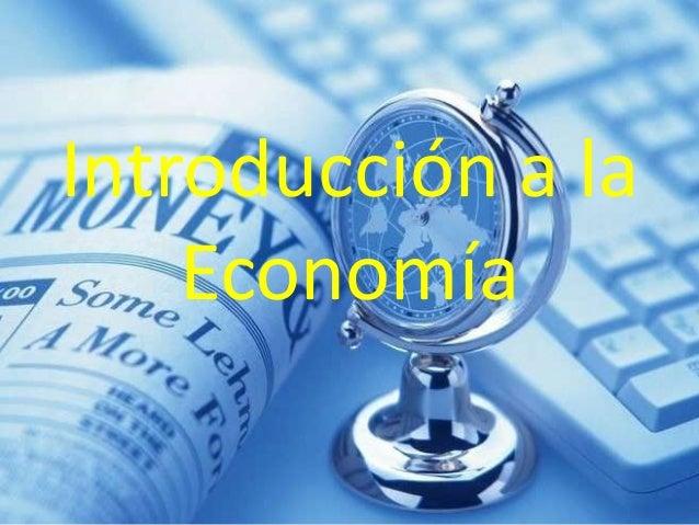 Introducción a la    Economía