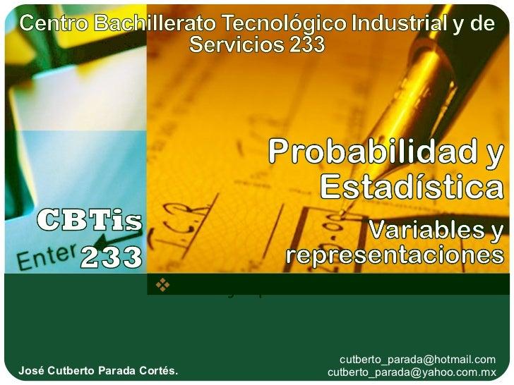  www.jospar.com.mx                                       cutberto_parada@hotmail.comJosé Cutberto Parada Cortés.         ...