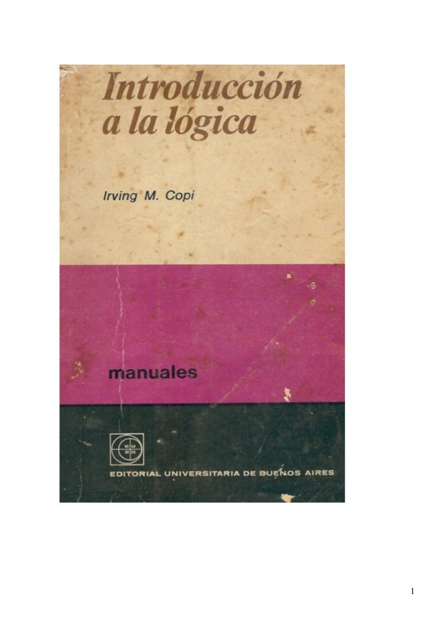 Introducción a la lógica copi capitulos 1 a 4