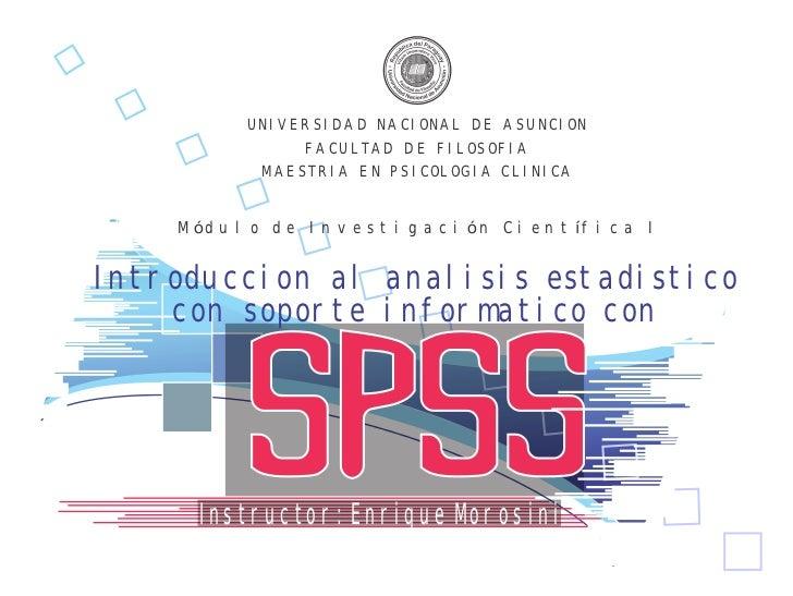 UNIVERSIDAD NACIONAL DE ASUNCION                   FACULTAD DE FILOSOFIA              MAESTRIA EN PSICOLOGIA CLINICA    M ...