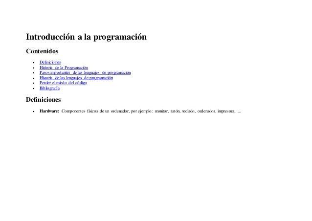 Introducción a la programación Contenidos  Definiciones  Historia de la Programación  Pasos importantes de las lenguaje...