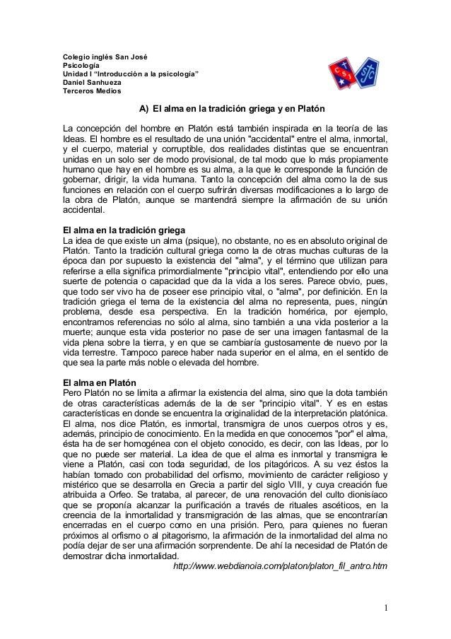 """Colegio inglés San José Psicología Unidad I """"Introducción a la psicología"""" Daniel Sanhueza Terceros Medios A) El alma en l..."""