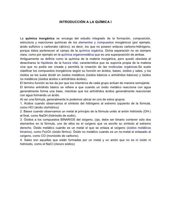 INTRODUCCIÓN A LA QUÍMICA ILa química inorgánica se encarga del estudio integrado de la formación, composición,estructura ...