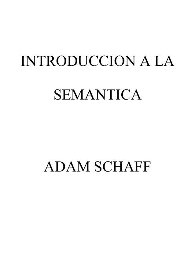 Introducci n a la sem ntica adam schaff pdf capitulo 1 y 2 for Introduccion a la gastronomia pdf