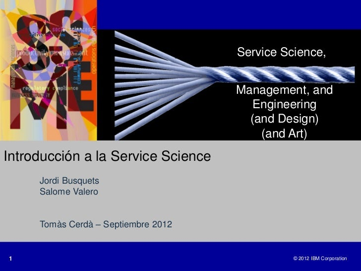 Service Science,                                     Management, and                                        Engineering   ...